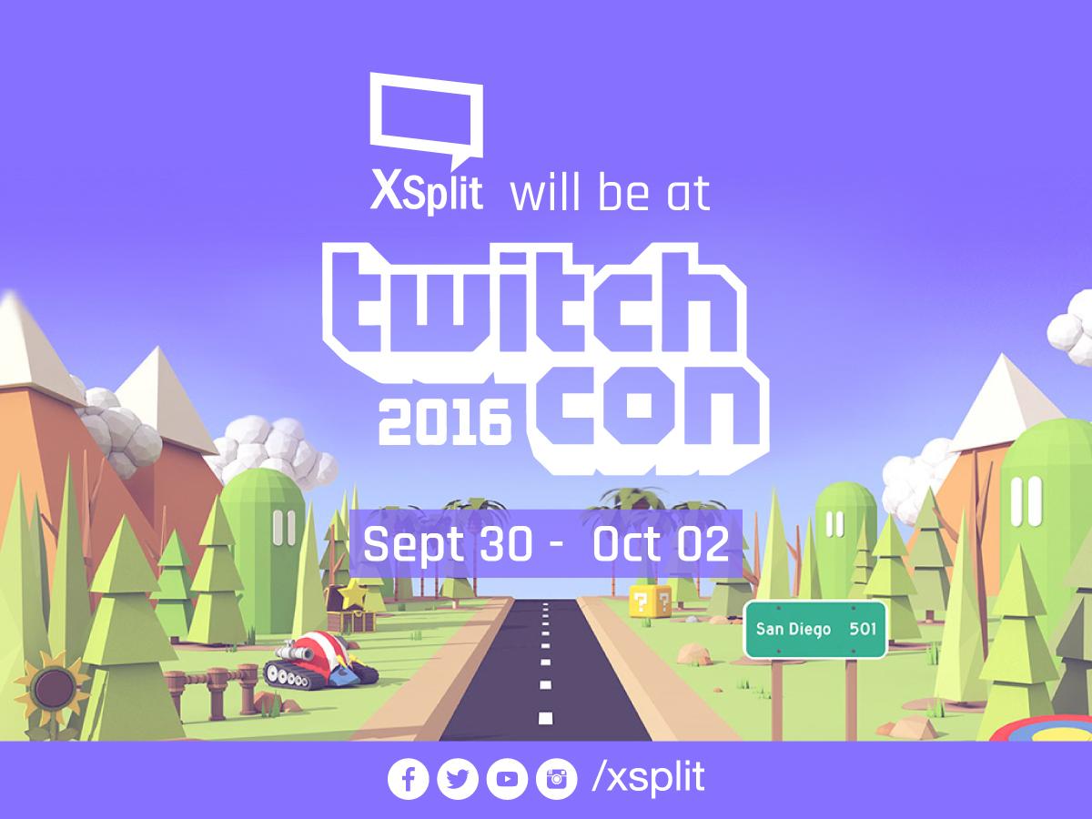 XSplit at TwitchCon 2016