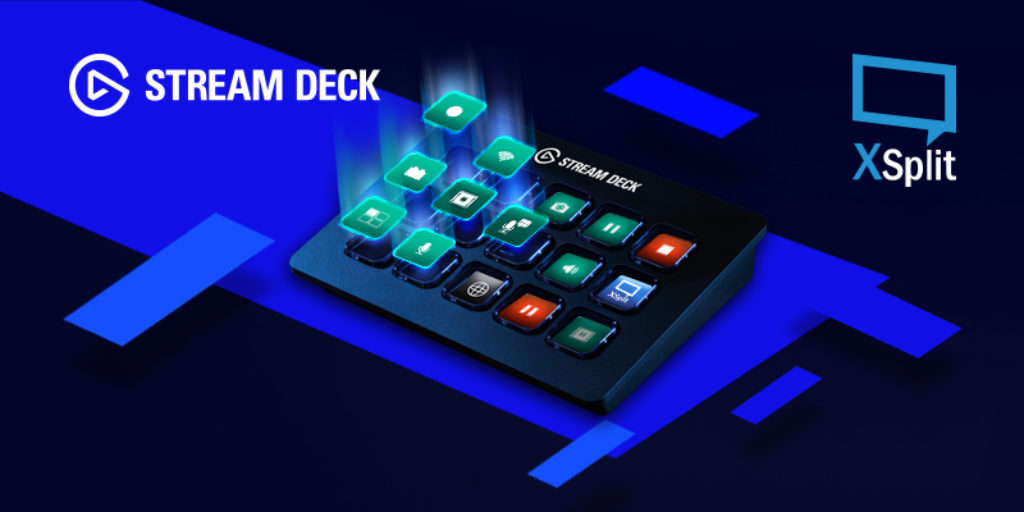 Elgato Stream Deck support is now in XSplit PTR