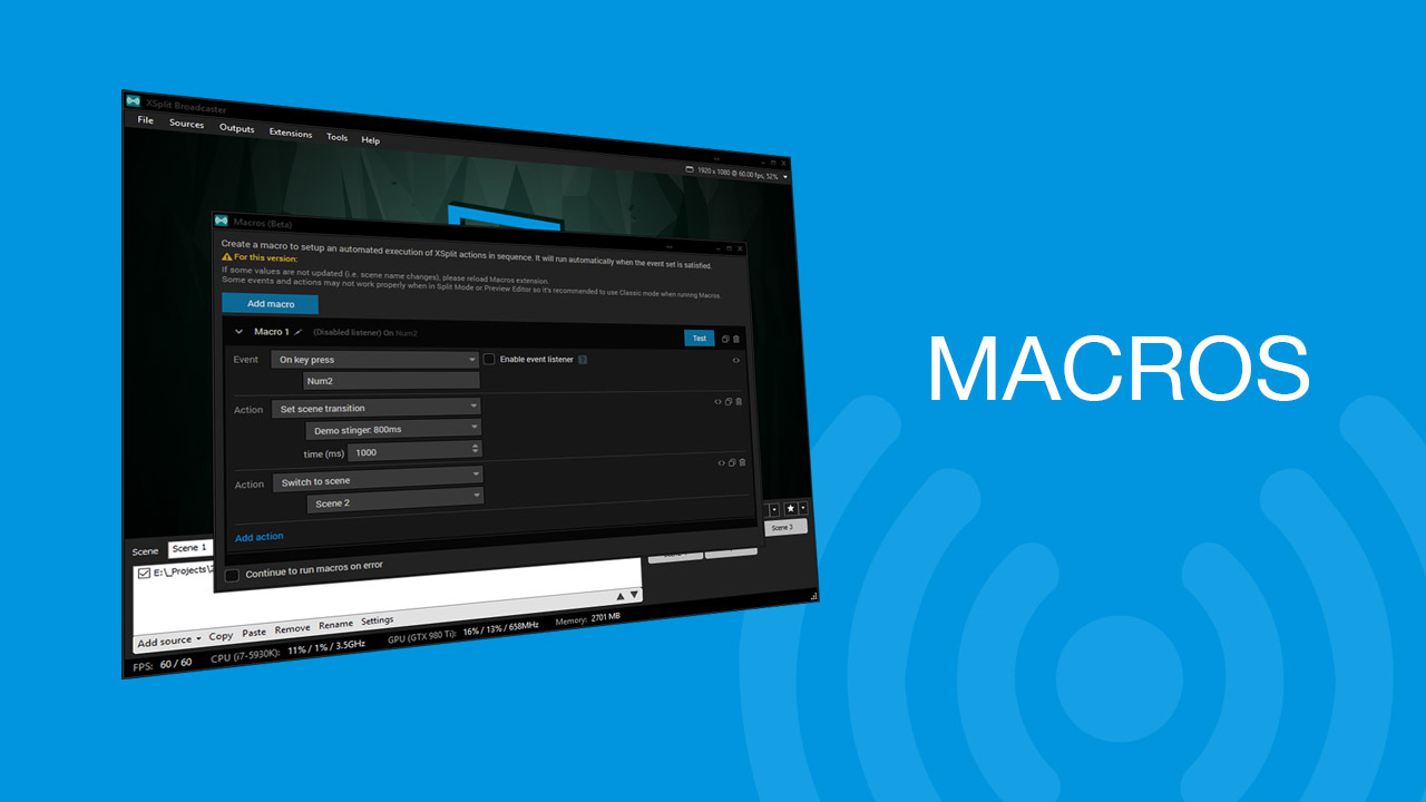 How to Use Macros in XSplit Broadcaster