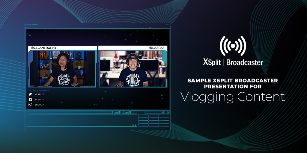 Setup Your Presentation Using XSplit Broadcaster