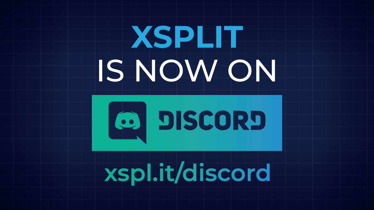 XSplit is Now on Discord