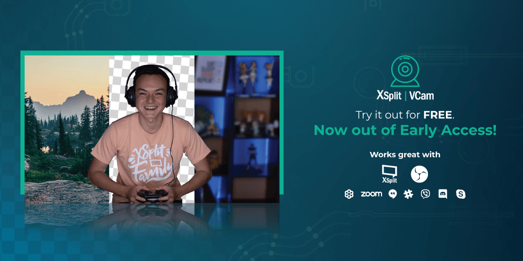 XSplit VCam leaves Early Access